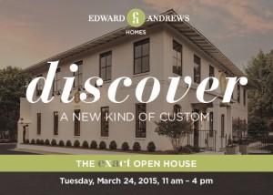 Edward Andrews Homes Exact Open House